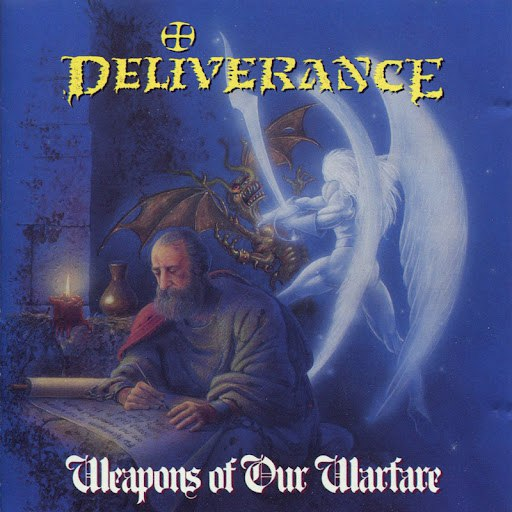 Deliverance альбом Weapons Of Our Warfare