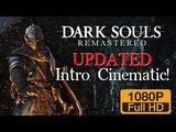 Dark Souls Remastered: NEW Intro Cinematic!