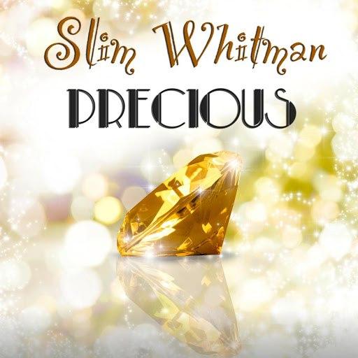 Slim Whitman альбом Precious (Original Recordings)