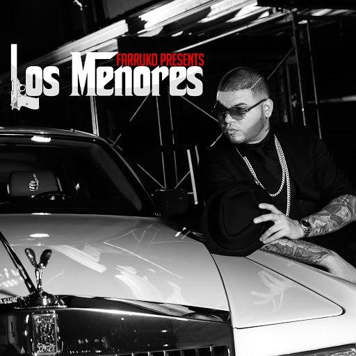 Farruko альбом Farruko Presents Los Menores