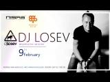09022018 Special Guest DJ Losev