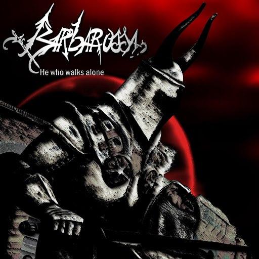 Barbarossa альбом He Who Walk Alone
