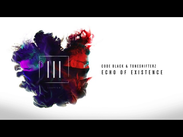 Code Black Toneshifterz - Echo of Existence