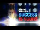 SUCCESS IS YOURS Roman Vasilenko