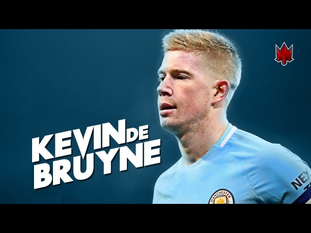 Kevin De Bruyne - Goals Assists - 2018 HD