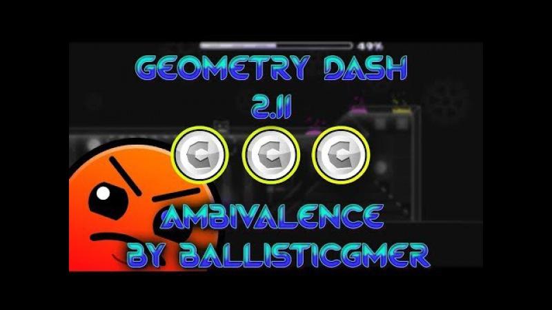 | Geometry Dash 2.1 - Ambivalence By BallisticGmer | BIG Master