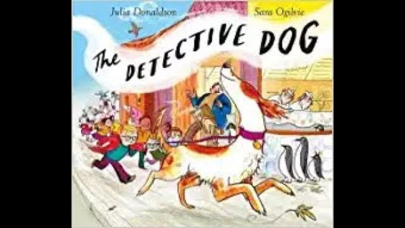 The Detective Dog by Julia Donaldson, read aloud - ReadingLibraryBooks