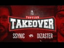 SSYNIC vs DIZASTER CO HOSTED BY OXXXYMIRON TOPTIER TAKEOVER