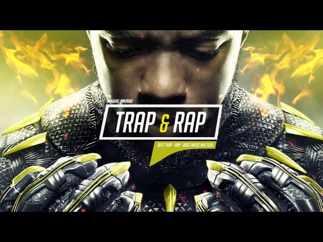 Trap Rap Music 👑 Best Rap ● Bass ● Trap Mix 2018 👑 Black Panther