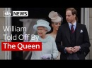 William Gets A Royal Telling Off From The Queen