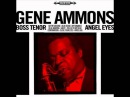Gene Ammons. You Go to My Head