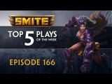 SMITE - Top 5 Plays #166