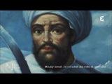 Secrets d'Histoire - Moulay Isma