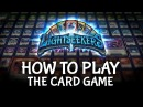 How to Play Lightseekers The Card Game