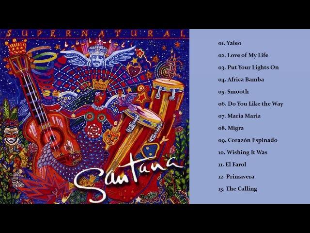 Santana - Supernatural (Full Album)
