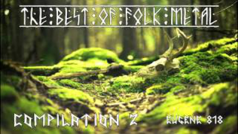 The Best Of Folk Metal Mix. Compilation 2.