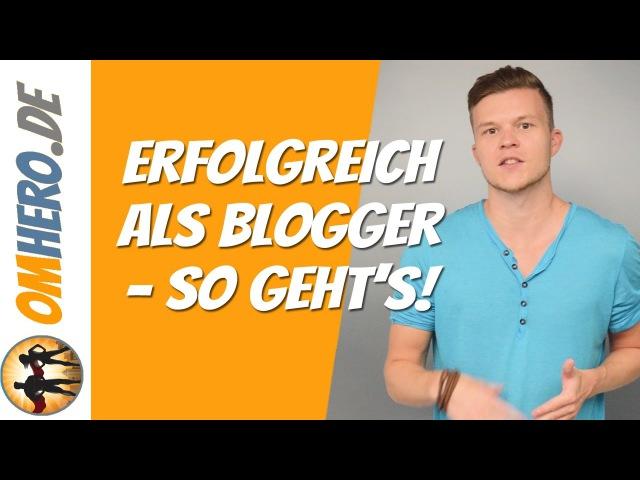 Erfolgreich als Blogger ►►Warum 90% scheitern!
