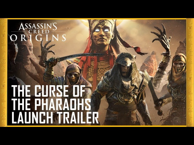 Assassin's Creed Origins: The Curse of the Pharaohs DLC | Launch Trailer | Ubisoft [US] Qwelpy Live