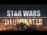Star Wars Illuminated
