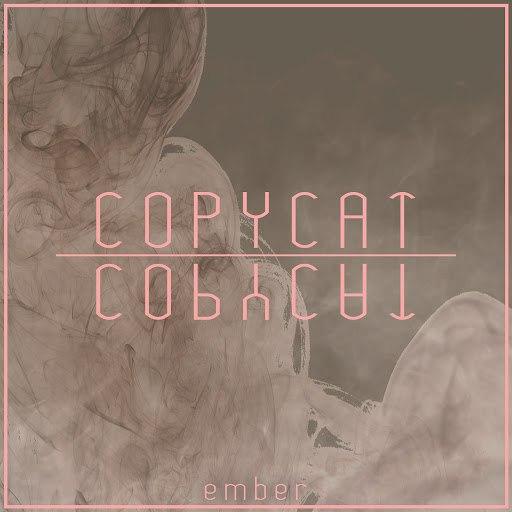 Ember альбом Copycat