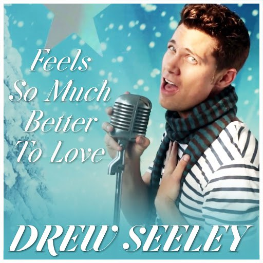 Drew Seeley альбом Feels so Much Better to Love