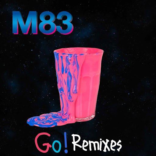 M83 альбом Go! (Remixes)