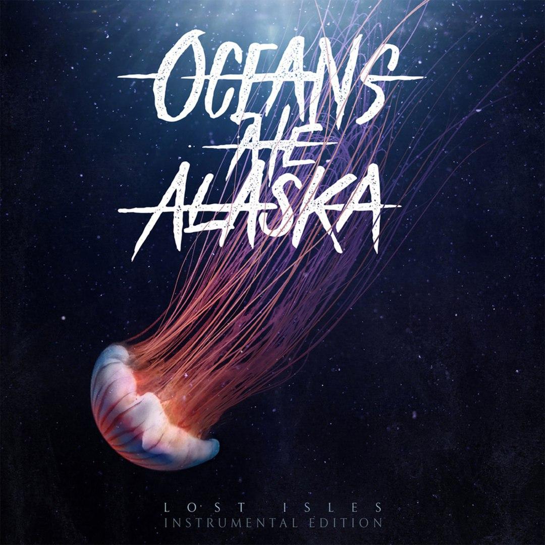 Oceans Ate Alaska - Lost Isles [Instrumental Edition] (2017)