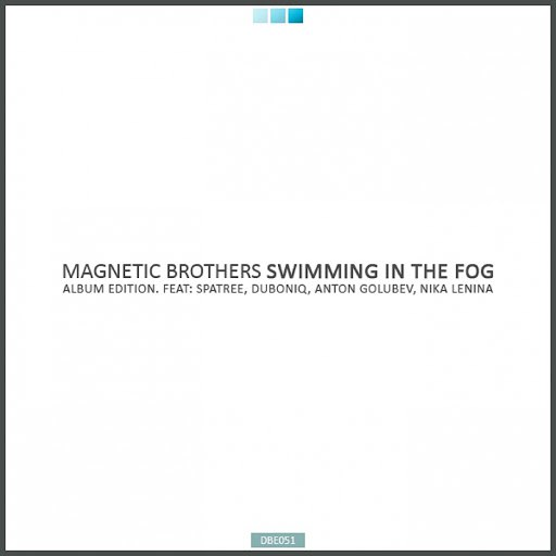 Magnetic Brothers альбом Swimming in the Fog
