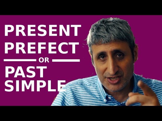 PRESENT PERFECT or PAST SIMPLE How to use them correctly The BEST EXPLANATION