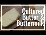 How to make Cultured Butter and Buttermilk  | Easy! | Le Gourmet TV