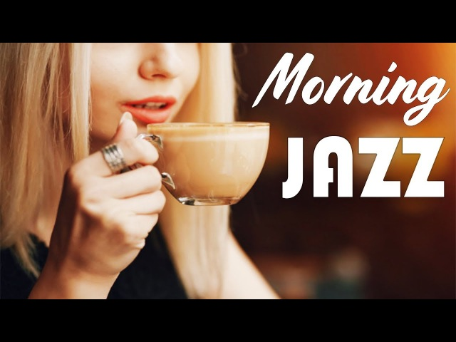 Morning Coffee Music - Relaxing Instrumental JAZZ Bossa Nova for Wake Up, Studying, Work
