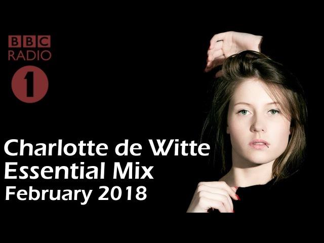 Charlotte de Witte - Essential Mix 2018 [BBC RADIO 1]