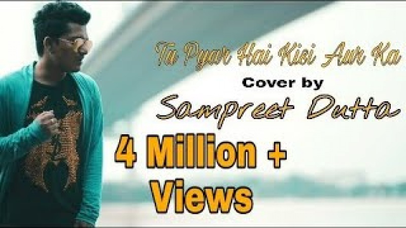 Tu Pyar Hai Kisi Aur Ka    cover by sampreet dutta    HD    Kumar sanu    dil hai ke manta nahin