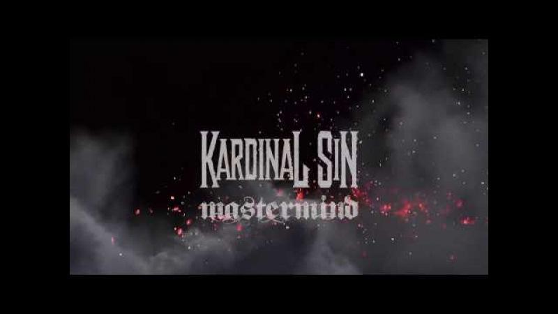 KARDINAL SIN Mastermind Official Video 2018