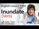 English Lesson 144 Inundate Verb Learn English Pronunciation Vocabulary Phrases
