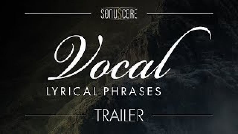 SONUSCORE - Lyrical Vocal Phrases - Trailer