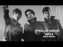 Yillar guruhi - Leyla | Йиллар гурухи - Лейла (remix version)
