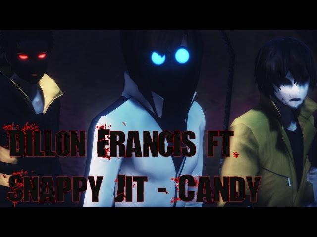 『MMD CreepyPasta』Dillon Francis ft. Snappy Jit - Candy | PROXY | Toby,Hoody,Masky