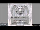 Pēteris Vasks Te Deum per organo