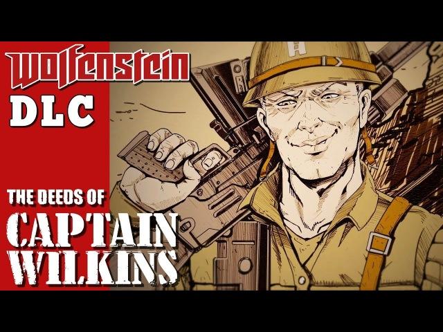 Wolfenstein 2 DLC The Deeds of Captain Wilkins - Full Walkthrough