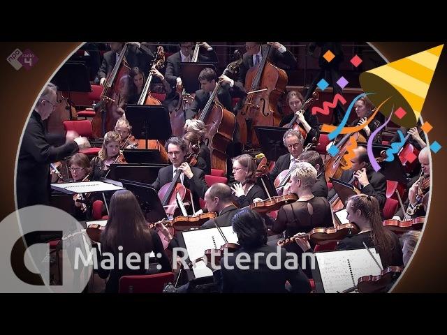 Maier Rotterdam Celebratory Overture Rotterdam Philharmonic Orchestra Live Concert HD