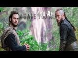 Ragnar &amp Athelstan I Gave you all