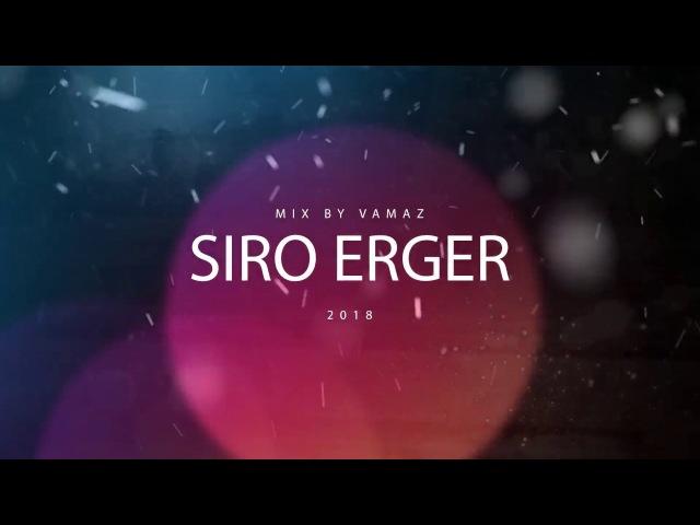 Подборка лиричных Армянских песен\Siro erger 2018 / Սիրո երգեր 2018