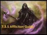 Affliction Warlock Чернокнижник Колдовства 7.3.5 Гайд