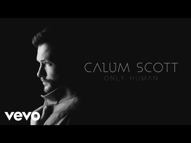 Calum Scott - Come Back Home (Audio)