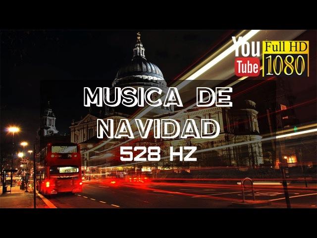 1 hora 🎄 528 Hz 🎄 Alegre Musica de Navidad Feliz Año Nuevo 2018 🎄 Música Relajante