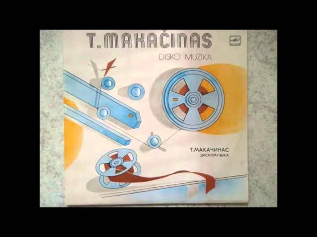 Teisutis Makačinas - Tau,Tėvyne (Disko Muzika, Lithuania1982)