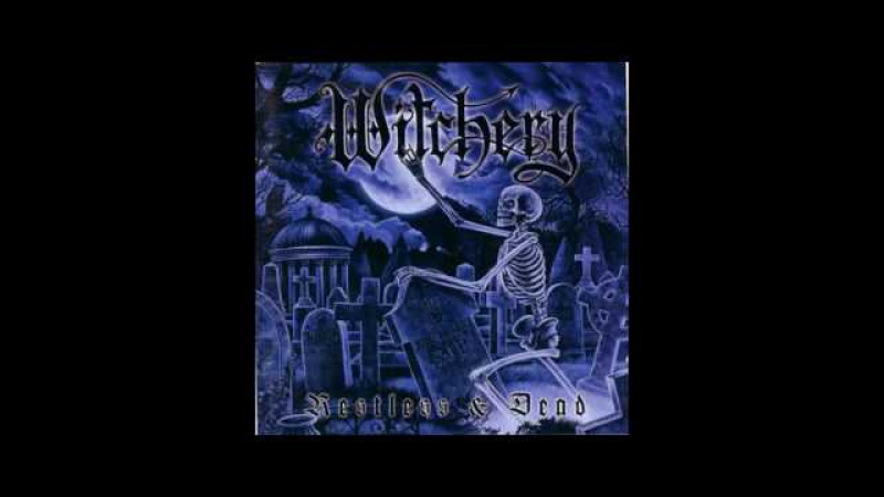 WITCHERY - RESTLESS DEAD - FULL ALBUM 1998