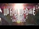 Wikid Woadie Wikid Life Prod Rodger