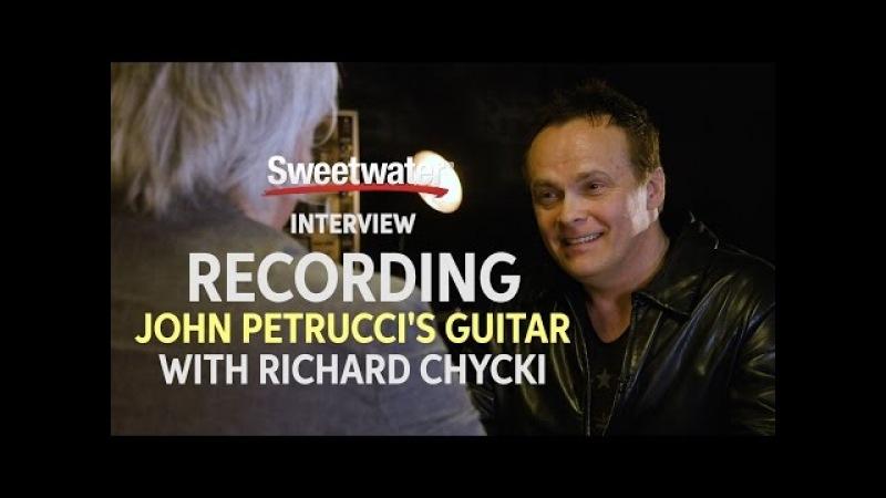 Richard Chycki Discusses Recording John Petrucci's Guitar